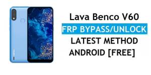 Lava Benco V60 FRP Bypass Android 11 – Unlock Google Gmail Verification – Without PC [Latest Free]