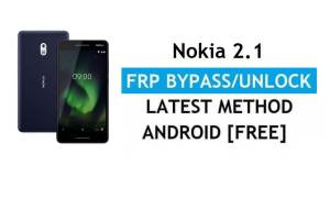 Reset FRP Nokia 2.1 Bypass Google lock Android 10 Without PC/APK free