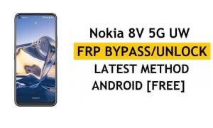 Reset FRP Nokia 8V 5G UW Bypass Google Android 10 Without PC/APK