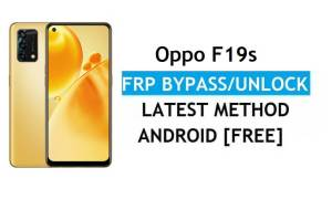 Oppo F19s Android 11 FRP Bypass Unlock Google Gmail Lock Latest Free