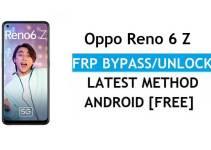 Oppo Reno 6 Z Android 11 FRP Bypass Unlock Google Account Lock Verification Latest