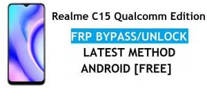 Realme C15 Qualcomm Edition Android 11 FRP Bypass – Unlock Google (Fix FRP Code Not Working) Without PC