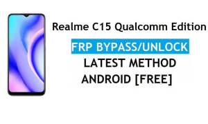 Realme C15 Qualcomm Edition Android 11 FRP Bypass Unlock Google