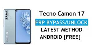 Tecno Camon 17 Android 11 FRP Bypass Reset Google Gmail Lock Latest