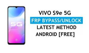 Vivo S9e Android 11 FRP Bypass Unlock Google Gmail Lock Without PC