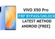 Vivo X50 Pro Android 11 FRP Bypass – Unlock Google Gmail Verification – Without PC [Latest Free]