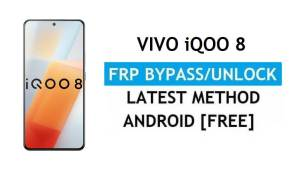 Vivo iQOO 8 Android 11 FRP Bypass Unlock Gmail Lock Without PC Free