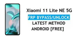 Xiaomi 11 Lite NE 5G MIUI 12.5 FRP Bypass/Google Account Unlock 2021