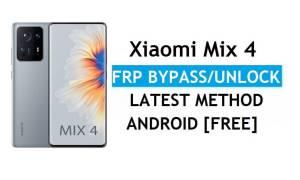 Xiaomi Mix 4 MIUI 12.5 FRP Bypass/Google Account Unlock Latest Patch