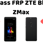 How to Bypass FRP On ZTE Blade ZMax