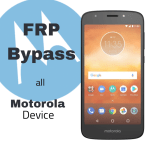 Bypass FRP ALL Motorola Devices 7.1 and Below