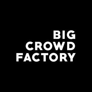 Big Crowd Factory