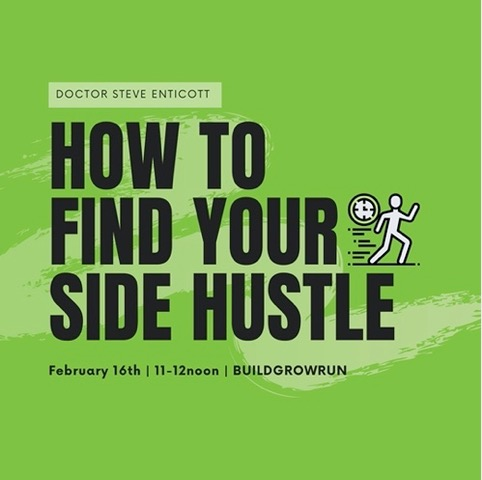 How to Find Your Side Hustle with Dr. Steve Enticott
