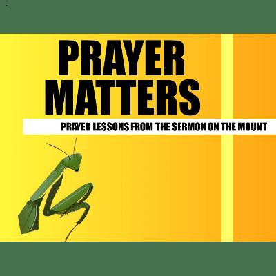 prayer matters series