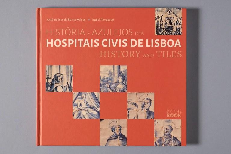 capa Historia e Azulejos dos Hospitais Civis de Lisboa
