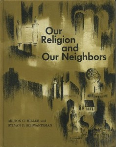 OUR RELIGION AND OUR NEIGHBORS  A Study of Comparative Religion     OUR RELIGION AND OUR NEIGHBORS  A Study of Comparative Religion Emphasizing  the religions of the Western World