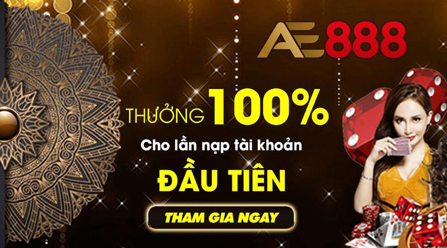 AE888 khuyến mãi - Nạp tiền AE888 nhận thêm 50-100% giá trị nạp