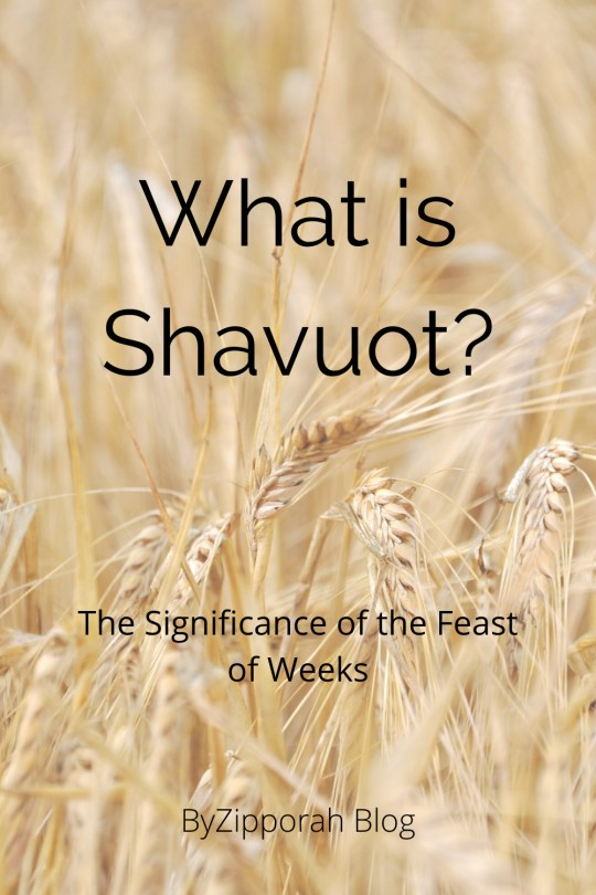 What is the Significance of Shavuot?