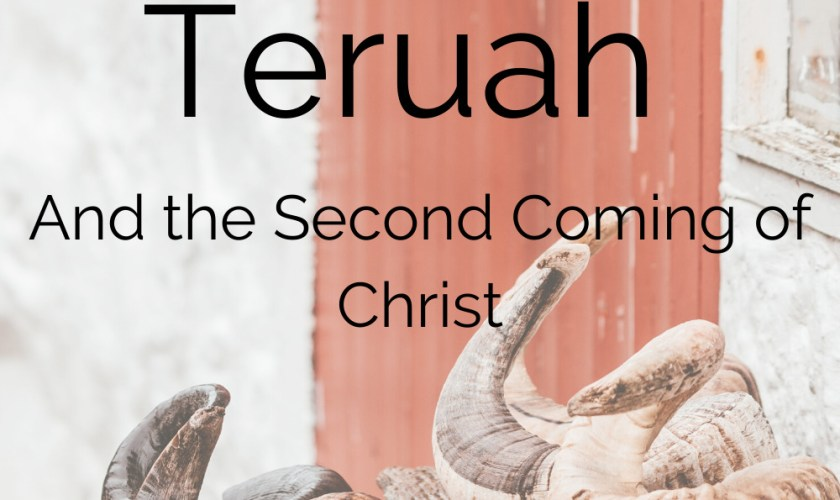 Yom Teruah and the Second Coming of Christ