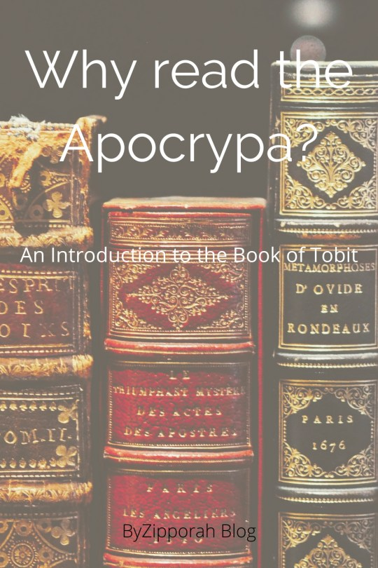 The Apocrypha and an Introduction to the Book of Tobit