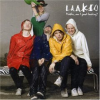Laakso – Mother Am I Good Looking