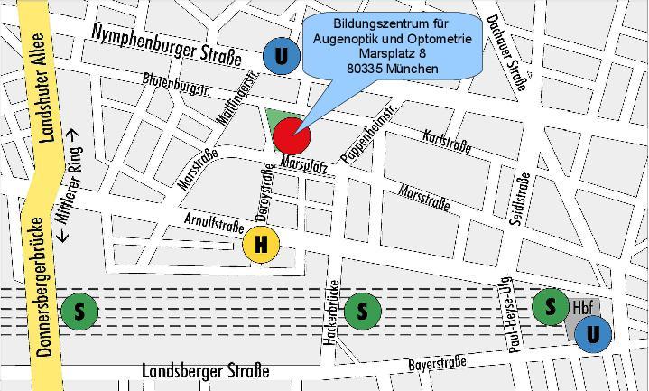 Anfahrt. Bildungszentrum für Augenoptik und Optometrie. Städtische Berufsschule für Augenoptik und Städtische Fachschule für Augenoptik in München