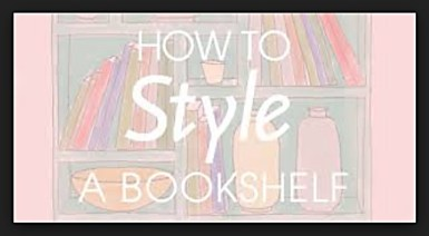 How to style a book shelf