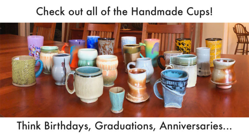 Handmade cups for gift giving