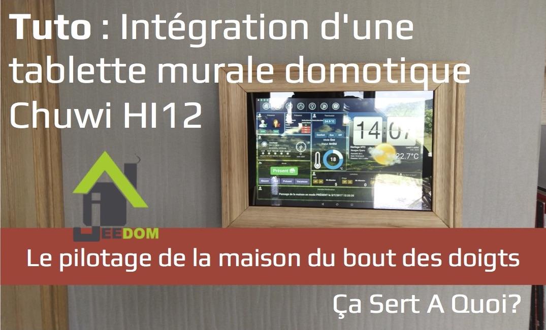 Tablette_Murale_Domotique_Chuwi_Hi12_entete