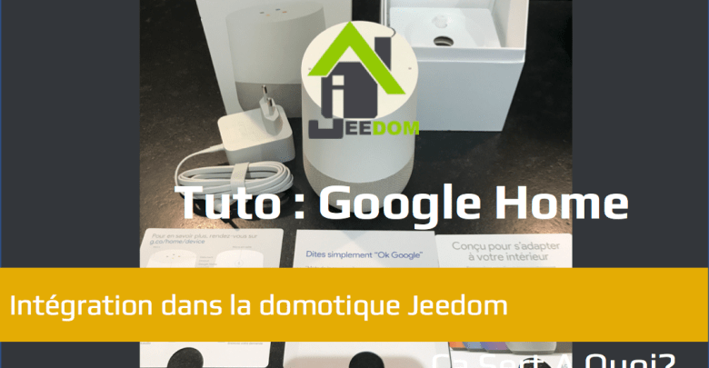 Google_Home_Jeedom_Entete