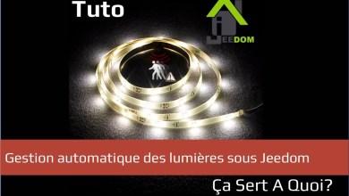 Photo de Tuto : Gestion automatique des lumières sous Jeedom V3