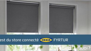 Photo de Test du store connecté IKEA Fyrtur