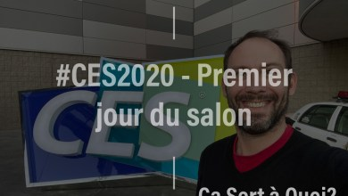 Photo of #CES2020 : Premier jour du salon