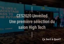 Photo of #CES2020 : CES Unveiled, une première sélection du salon High Tech