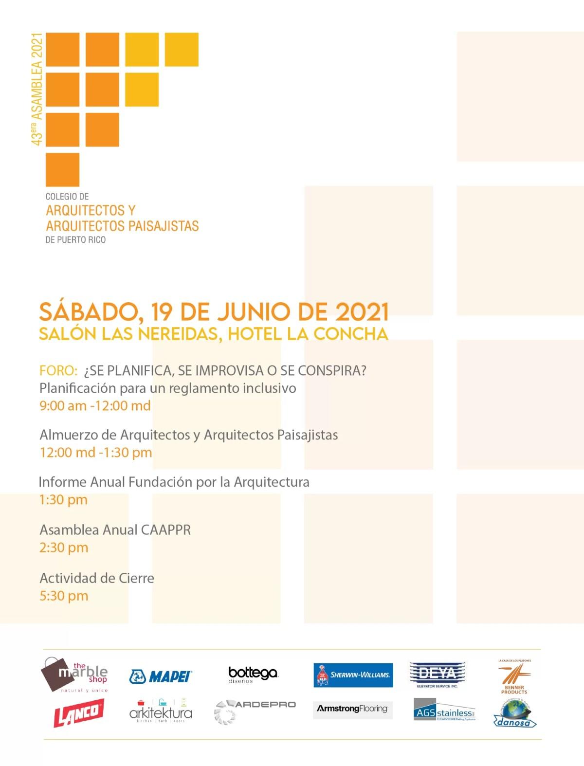 43era Asamblea Anual 2021 Colegio de Arquitectos y Arquitectos Paisajistas de Puerto Rico Sábado, 19 de junio de 2021 Salón Las Nereidas, Hotel La Concha