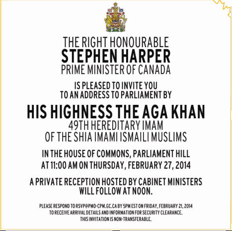 "The current Agha Khan's address to the Canadian Parliament was an ""Invitation Only"" event."