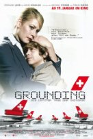 The movie Grounding is about the hostile takeover of Swissair following the crash of SWR111 and the impact of the destruction of a national icon.