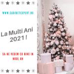 la multi ani 2021