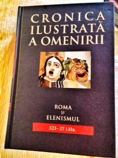 Cronica ilustrata a omenirii - Roma si Elenismul
