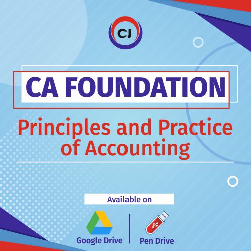 CA Foundation – Principles And Practice Of Accounting