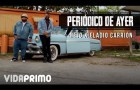 Nejo & Eladio Carrion – Periodico De Ayer (Official Video) #Cacoteo @Cacoteo