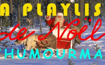 La Playlist de Noël d'Humour Man