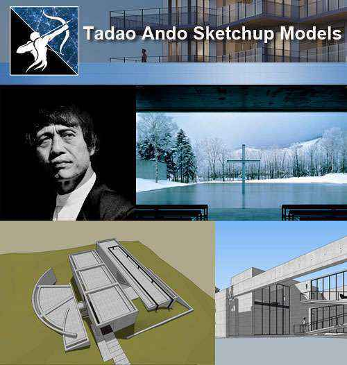 Download 10 Projects of Tadao Ando Architecture Sketchup 3D Models(*.skp file format)