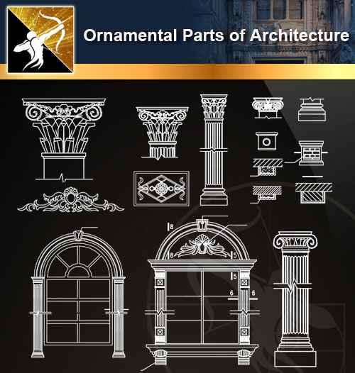 ★【Ornamental Parts of Architecture -Decoration Element CAD Blocks V.8】@Autocad Decoration Blocks,Drawings,CAD Details,Elevation