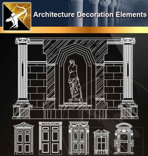 ★【 Architecture Decoration Elements V.3】@Autocad Decoration Blocks,Drawings,CAD Details,Elevation