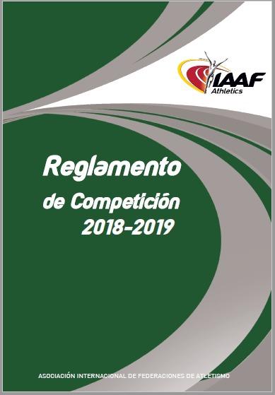 MODIFICACIONES A LAS REGLAS DE LA IAAF 2018/2019 1