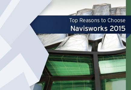 Top Reasons to Choose Navisworks 2015