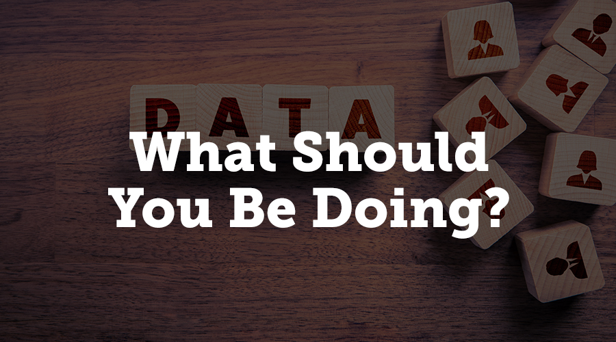 First things first, you need to assess whether GDPR applies to you. Know thyself, know thy data. Know how and why your data is collected, stored, used, processed, and disclosed. Under GDPR, you have to disclose what you're collecting, how you're storing it, and what you're using it for in order to get consent from data subjects.