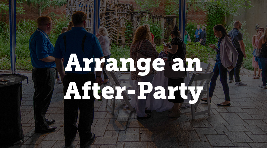 This takes place immediately after the event and can be at the same venue or elsewhere. This is mainly for the staff as an appreciation for their hard work. Follow-ups, after all, shouldn't just be about the guests. Follow-up on your own staff to show you acknowledge their contribution.