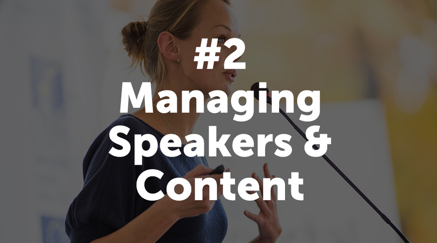 Managing Speakers and Content